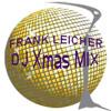 Frank Leicher_Brouqade Dj Xmas Mix
