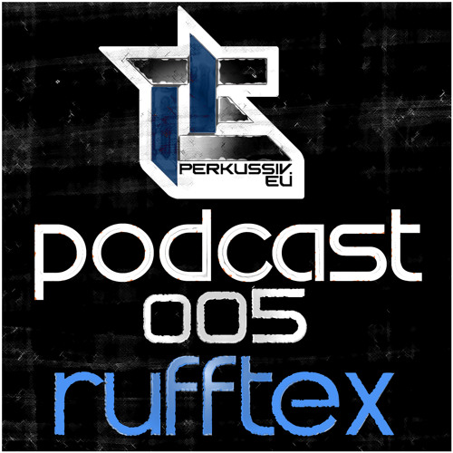 [PERK-DNB-PODCAST005] Rufftex