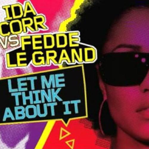 Ida Corr vs Fedde Le Grand 'Let Me Think About It' (DizHe's Rework)