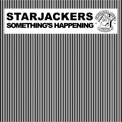 Starjackers: Something's Happening (Dan McKie Remix)