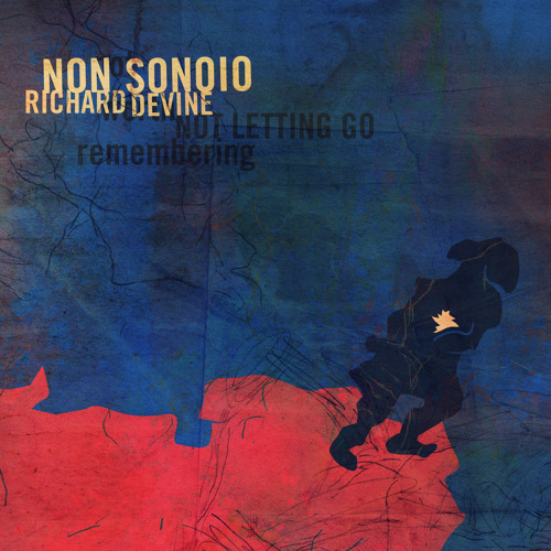 SONOiO - Not Worth Remembering - Richard Devine-Remix