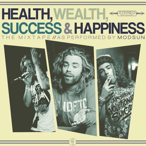 Mod Sun - Health, Wealth, Success & Happiness