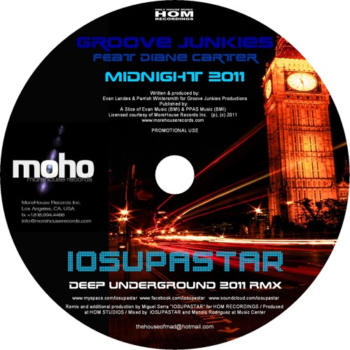 Groove Junkies feat Diane Carter '' Midnight'' IOSUPASTAR Deep Underground 2011 Remix