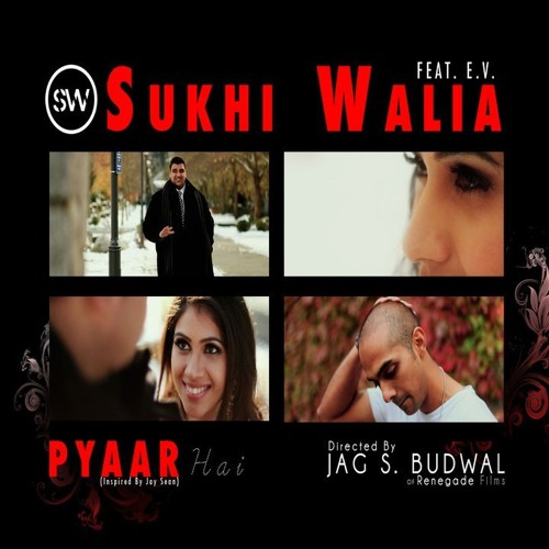 Sukhi Ft. DJ A-SLAM (E.V.) - Pyaar Hai