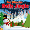 For Who the Bells Jingle