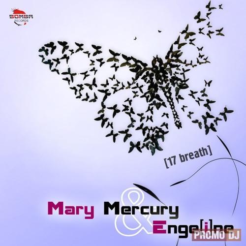 Mary Mercury Enge i ne 17 breath