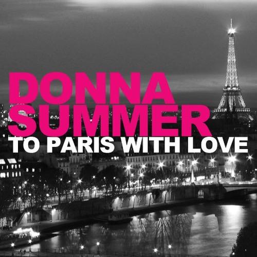 Donna Summer - To Paris With Love (Wawa Radio Edit) 1