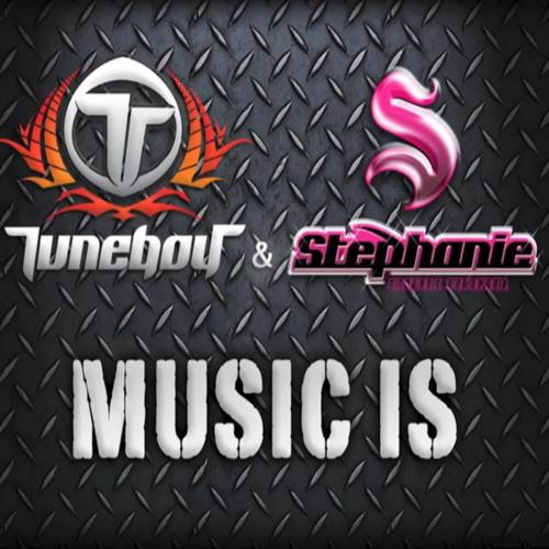 Tuneboy and Stephanie - Music Is (radio edit)