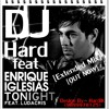 DJ Hard Ft. Enrique Iglesias & Ludacris (Tonight I'm Fuckin U) Extended Mix