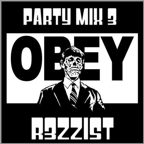 R3ZziST Party Mix #3