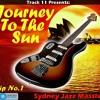 Journey To The Sun - Trip No. 1 (Sydney Jazz Massive - DJ Set)