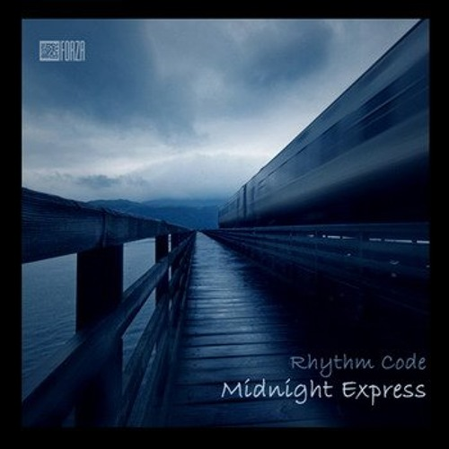 Rhythm Code - Midnight Express (Grigory Fatyanov Re Edit)