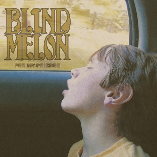 Blind melon - Sometimes