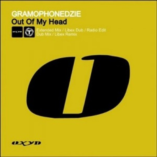 Gramophonedzie - Out of my Head (Libex RMX) Oxyd/Time