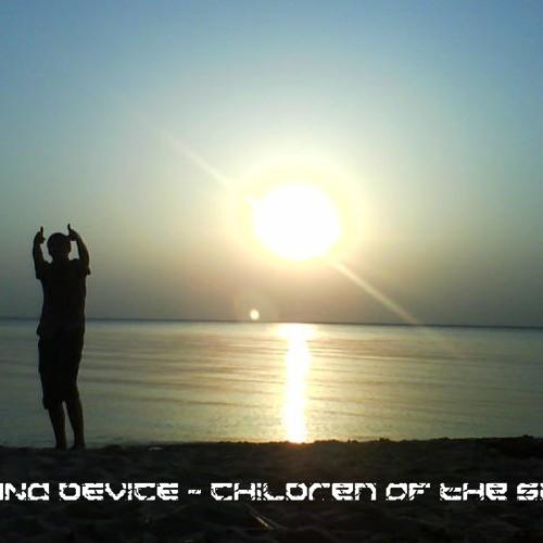 NANO DEVICE - Children of the sun (Original mix)