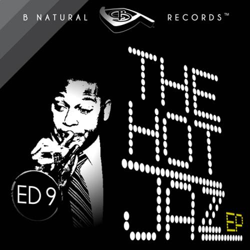 Ed nine - Hot Jazz EP - Let Your Mind Be