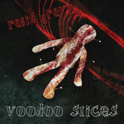 Voodoo Slice
