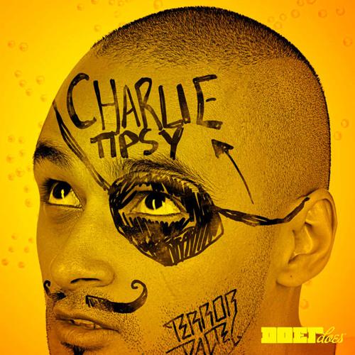 Charlie Tipsy
