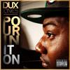 Dux Jones - Pourin it On - (nba 2K11 Version)