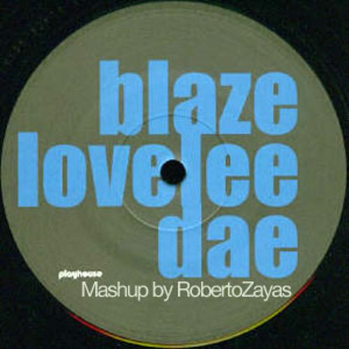 Blaze - Lovelee Dae (Zayas Mashup)