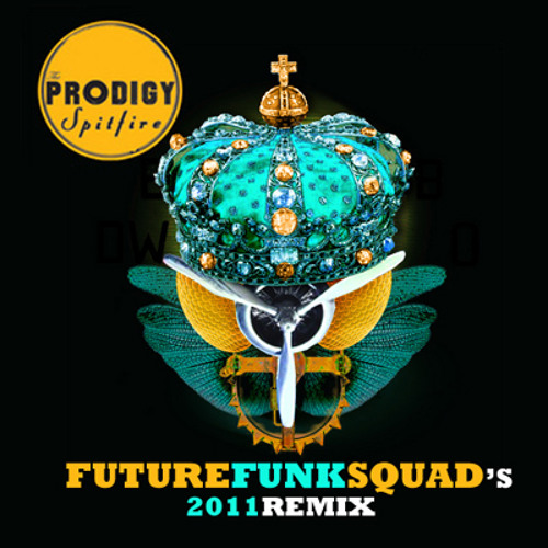 Spitfire (Future Funk Squads Dub 2011 Update) The Prodigy [NOW 320 for you to download FREE!!!!] ;)]