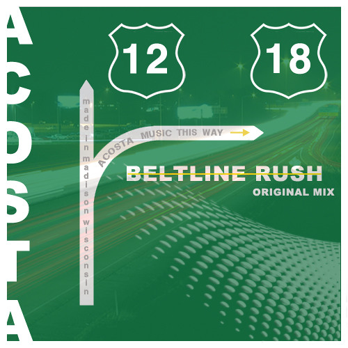 Acosta - Beltline Rush (Original Mix)