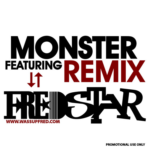 FredStar -  Monster Freestyle(Clean)