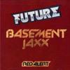 Red Alert - Basement Jaxx (Future Pump up the Funk Edit)