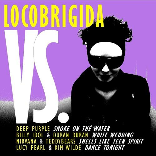Locobrigida : VS. The Mashup EP