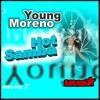 Young Moreno - Hot Samba (PROMO)