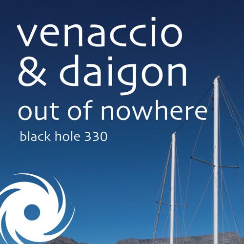 Venaccio & Daigon - Out of Nowhere
