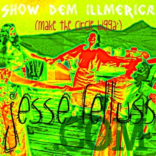 Show Dem Illmerica (FREE DOWNLOAD)