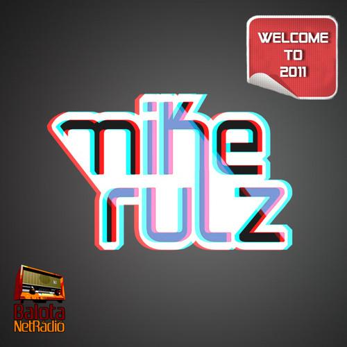 "mikeRULZ ""Welcome to 2011"" mixtape [free DL]"