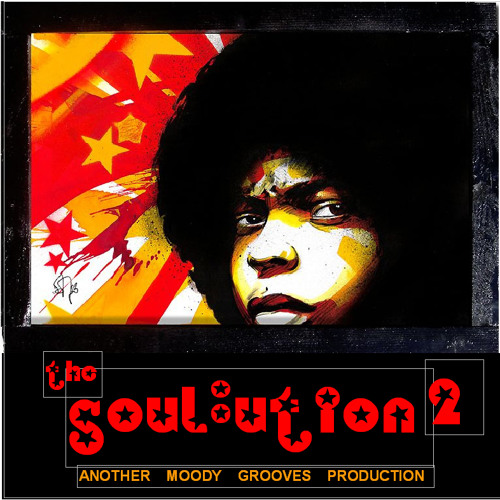 THE SOULUTION 2 - another moody grooves production