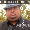 All Because of You - Miguel