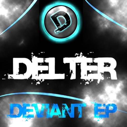 Delter - Deviant (Out Now!)