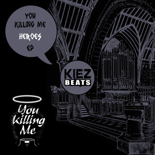 You Killing Me - Heroes!