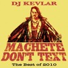 Machete Don't Text - The Best of 2010