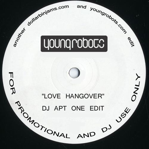 Love Hangover (DJ Apt One Edit)