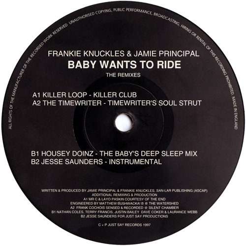 Frankie Knuckles Feat. Jamie Principle - Baby Wants To Ride