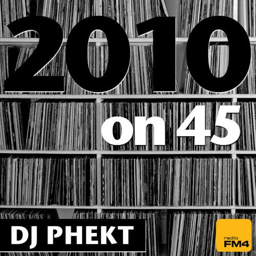 DJ Phekt - 2010on45 Mix