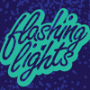 Flashing Lights #7