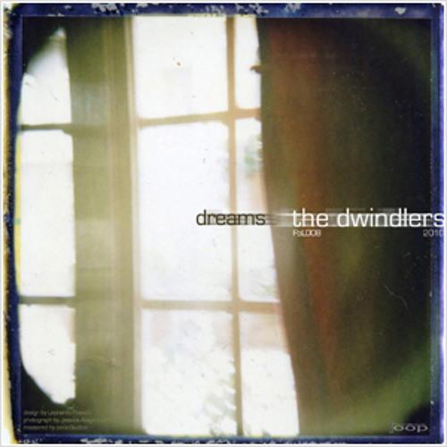 The Dwindlers - Dreams