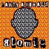 Party Animals - Atomic