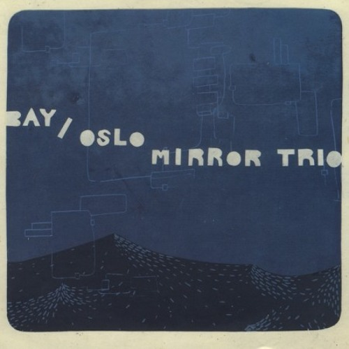 H1 (bay/oslo mirror trio)