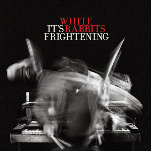 "White Rabbits, It's Frightening - ""They Done Wrong / We Done Wrong"""