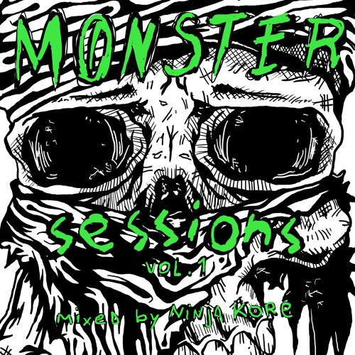 Ninja Kore - Monster Sessions Vol. 1 (dj set) △ Free Download △