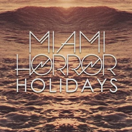 Miami Horror - Holidays ft. Alan Palomo (Sam Sparro & Golden Touch Remix)