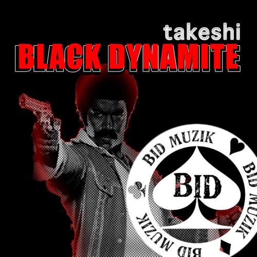 Takeshi - Black Dynamite (Vocal Mix)