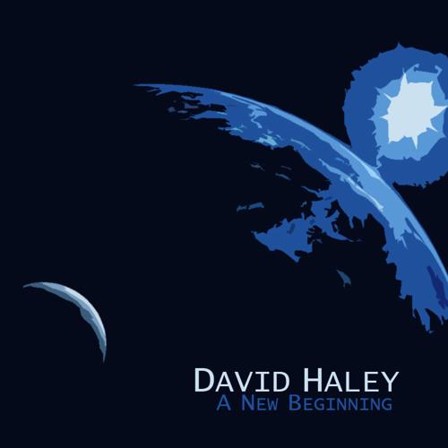 (Jan 2011) David Haley - A New Beginning